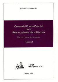 CENSO DEL FONDO ORIENTAL DE LA REAL ACADEMIA DE LA HISTORIA