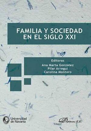 FAMILIA Y SOCIEDAD EN EL SIGLO XXI