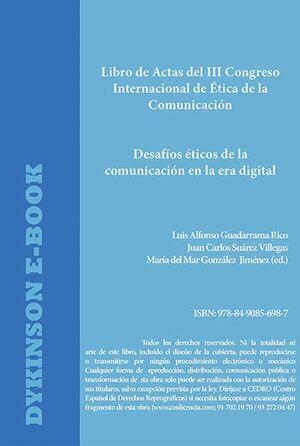 DESAFOS ÉTICOS DE LA COMUNICACIÓN EN LA ERA DIGITAL