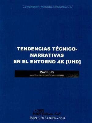 TENDENCIAS TÉCNICO-NARRATIVAS EN EL ENTORNO 4K [UHD] DVD