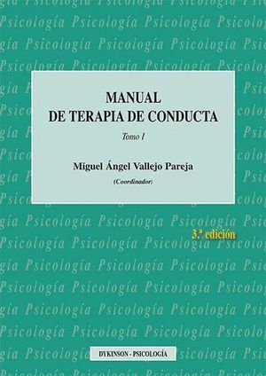MANUAL DE TERAPIA DE CONDUCTA. TOMO I
