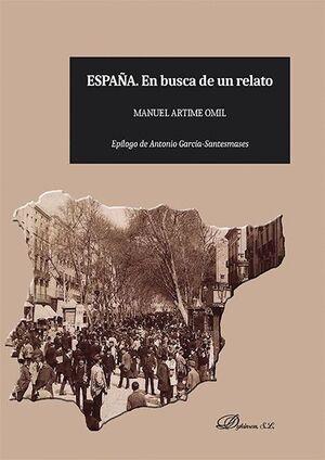 ESPAÑA. EN BUSCA DE UN RELATO