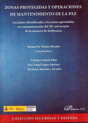 ZONAS PROTEGIDAS Y OPERACIONES DE MANTENIMIENTO DE LA PAZ LECCIONES IDENTIFICADAS Y LECCIONES APREND
