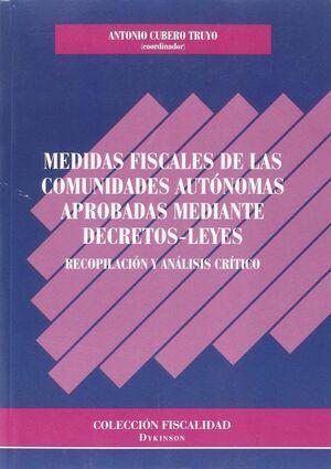 MEDIDAS FISCALES DE LAS COMUNIDADES AUTÓNOMAS APROBADAS MEDIANTE DECRETOS-LEYES