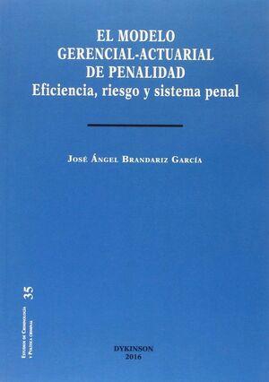 EL MODELO GERENCIAL-ACTUARIAL DE PENALIDAD