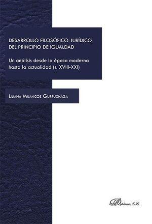 DESARROLLO FILOSÓFICO-JURÍDICO DEL PRINCIPIO DE IGUALDAD