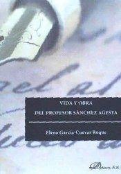 VIDA Y OBRA DEL PROFESOR SÁNCHEZ AGESTA