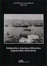 EMIGRACIÓN Y RELACIONES BILATERALES ESPAÑA-CHILE