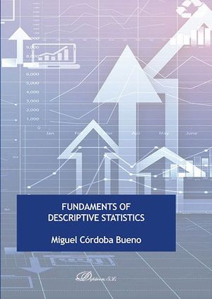 FUNDAMENTS OF DESCRIPTIVE STATISTICS