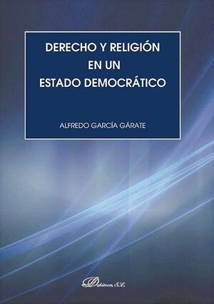 DERECHO Y RELIGIÓN EN UN ESTADO DEMOCRÁTICO