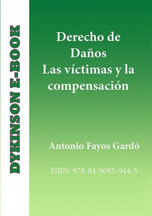 DERECHO DE DAÑOS. LAS VCTIMAS Y LA COMPENSACIÓN