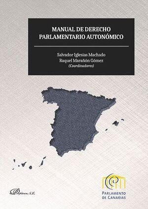 MANUAL DE DERECHO PARLAMENTARIO AUTONÓMICO