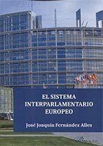 EL SISTEMA INTERPARLAMENTARIO EUROPEO