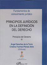 PRINCIPIOS JURÍDICOS EN LA DEFINICIÓN DEL DERECHO. PRINCIPIOS DEL DERECHO III