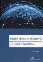 BIOÉTICA Y DERECHO EMERGENTES
