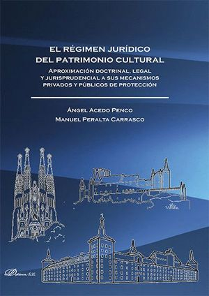 EL RÉGIMEN JURDICO DEL PATRIMONIO CULTURAL APROXIMACIÓN DOCTRINAL, LEGAL Y JURISPRUDENCIAL A SUS ME