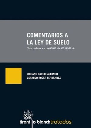 COMENTARIOS A LA LEY DE SUELO