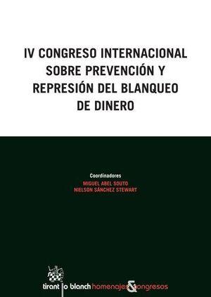IV CONGRESO INTERNACIONAL SOBRE PREVENCIÓN Y REPRESIÓN DEL BLANQUEO DE DINERO