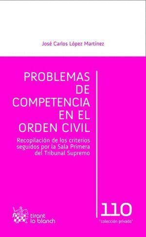 PROBLEMAS DE COMPETENCIA EN EL ORDEN CIVIL