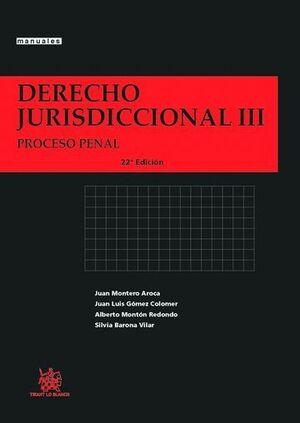 DERECHO JURISDICCIONAL III PROCESO PENAL 22ª EDICIÓN 2014