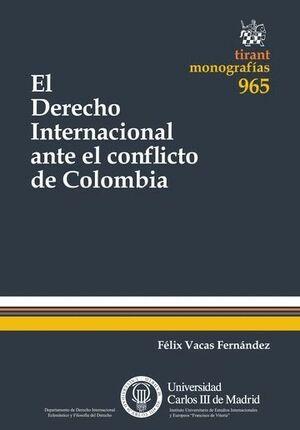EL DERECHO INTERNACIONAL ANTE EL CONFLICTO DE COLOMBIA