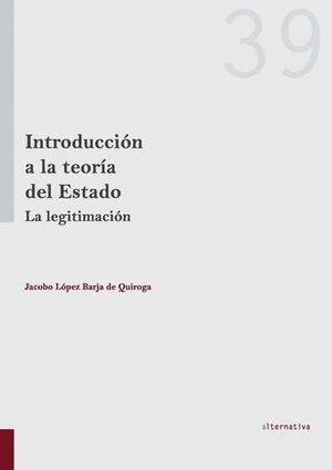 INTRODUCCIÓN A LA TEORÍA DEL ESTADO LA LEGITIMACIÓN