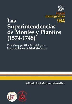 LAS SUPERINTENDENCIAS DE MONTES Y PLANTÍOS (1574-1748)