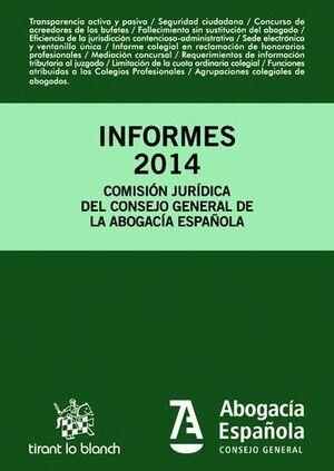 INFORMES 2014 COMISIÓN JURÍDICA CONSEJO GENERAL DE LA ABOGACÍA ESPAÑOLA