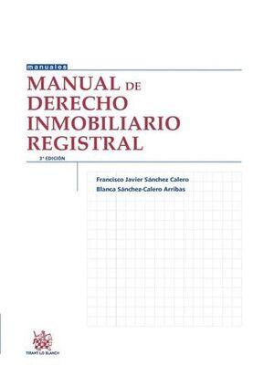 MANUAL DE DERECHO INMOBILIARIO REGISTRAL 3ª EDICIÓN 2014