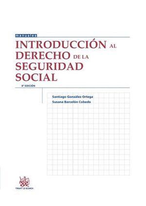 INTRODUCCIÓN AL DERECHO DE LA SEGURIDAD SOCIAL 8ª EDICIÓN 2015