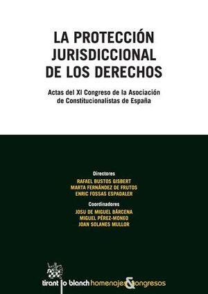 LA PROTECCIÓN JURISDICCIONAL DE LOS DERECHOS