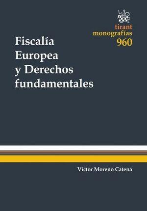 FISCALÍA EUROPEA Y DERECHOS FUNDAMENTALES