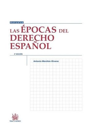 LAS ÉPOCAS DEL DERECHO ESPAÑOL