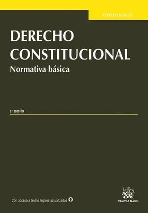 DERECHO CONSTITUCIONAL NORMATIVA BÁSICA 2ª EDICIÓN 2015