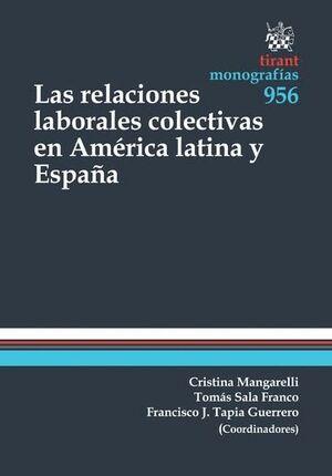 LAS RELACIONES LABORALES COLECTIVAS EN AMÉRICA LATINA Y ESPAÑA