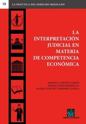 LA INTERPRETACIÓN JUDICIAL EN MATERIA DE COMPETENCIA ECONÓMICA