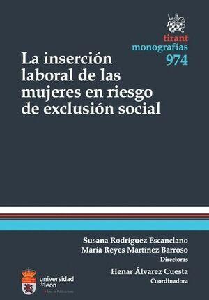 INSERCIÓN LABORAL DE LAS MUJERES EN RIESGO DE EXCLUSIÓN SOCIAL, LA