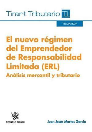 EL NUEVO RÉGIMEN DEL EMPRENDEDOR DE RESPONSABILIDAD LIMITADA (ERL)
