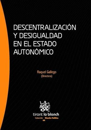 DESCENTRALIZACIÓN Y DESIGUALDAD EN EL ESTADO AUTONÓMICO