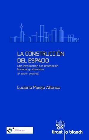 LA CONSTRUCCIÓN DEL ESPACIO