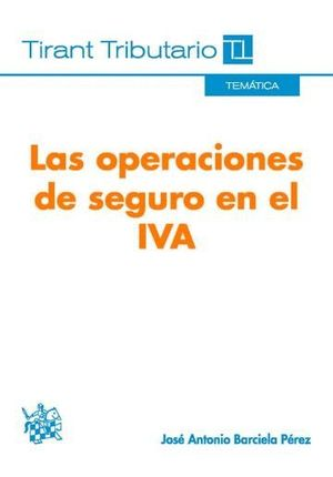 LAS OPERACIONES DE SEGURO EN EL IVA