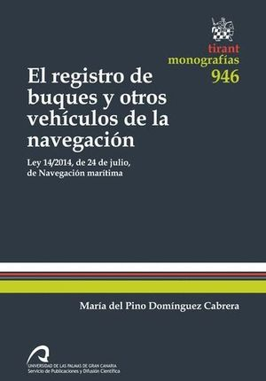 REGISTRO DE BUQUES Y OTROS VEHÍCULOS DE LA NAVEGACIÓN, EL