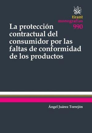 PROTECCIÓN CONTRACTUAL DEL CONSUMIDOR POR LAS FALTAS DE CONFORMIDAD DE LOS PR, LA