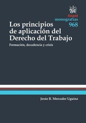 LOS PRINCIPIOS DE APLICACIÓN DEL DERECHO DEL TRABAJO