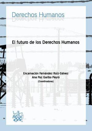 EL FUTURO DE LOS DERECHOS HUMANOS