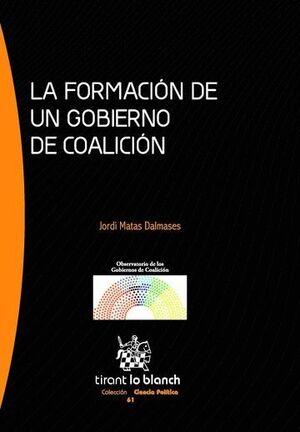 LA FORMACIÓN DE UN GOBIERNO DE COALICIÓN