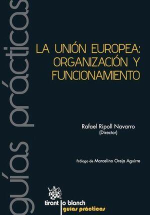 LA UNIÓN EUROPEA: ORGANIZACIÓN Y FUNCIONAMIENTO