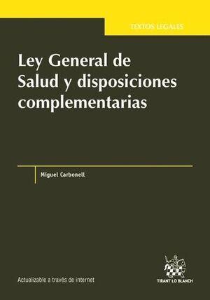 LEY GENERAL DE SALUD Y DISPOSICIONES COMPLEMENTARIAS