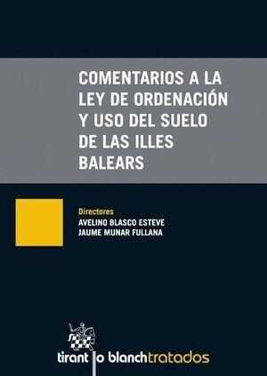 COMENTARIOS A LA LEY DE ORDENACIÓN Y USO DEL SUELO DE LAS ILLES BALEARS