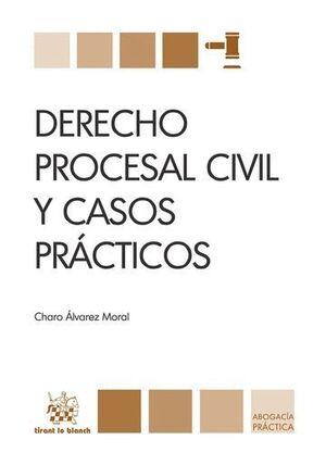 DERECHO PROCESAL CIVIL Y CASOS PRÁCTICOS
